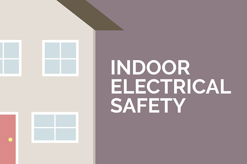 Indoor Electrical Safety